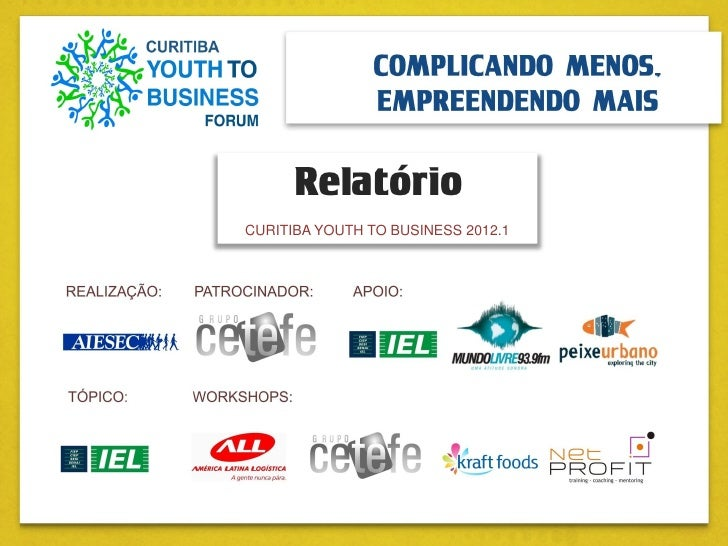 RelatórioCURITIBA YOUTH TO BUSINESS 2012.1