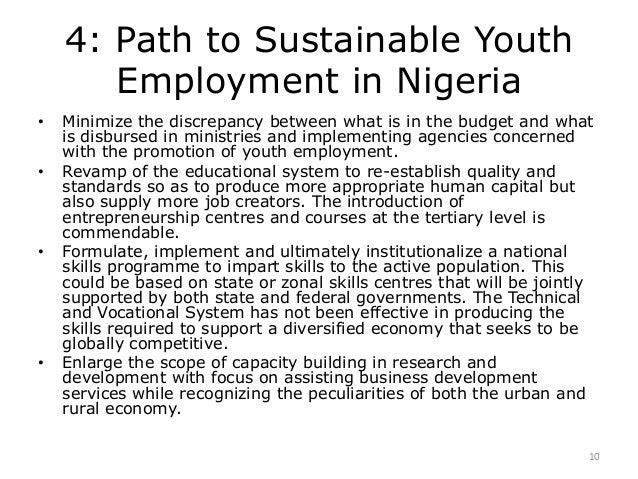 unemployment a challenge to nigerian youth Challenges of youth unemployment in nigeria: effective career guidance as a  panacea ajufo, beatrice ifeoma - guidance and counselling.