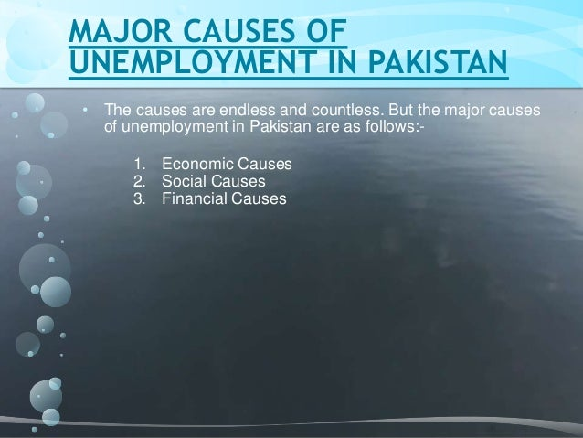 unemployment and youth of pakistan Case study on unemployment in pakistan the cost of youth unemployment are high it is also clear: 1 the cost of youth in unemployment are high 2.