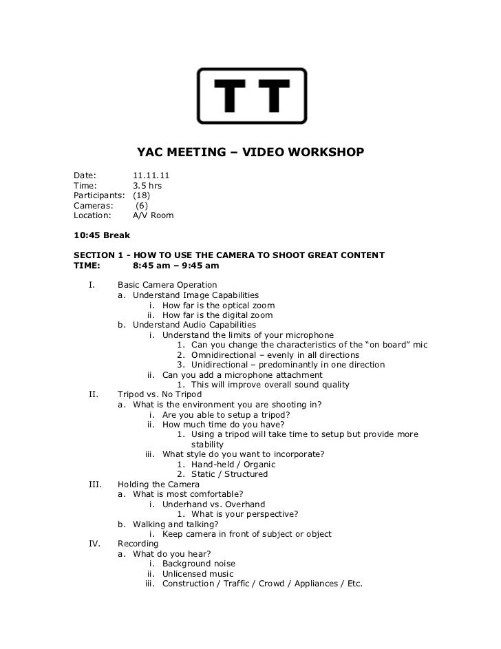 YAC MEETING – VIDEO WORKSHOPDate:           11.11.11Time:           3.5 hrsParticipants:   (18)Cameras:         (6)Locatio...