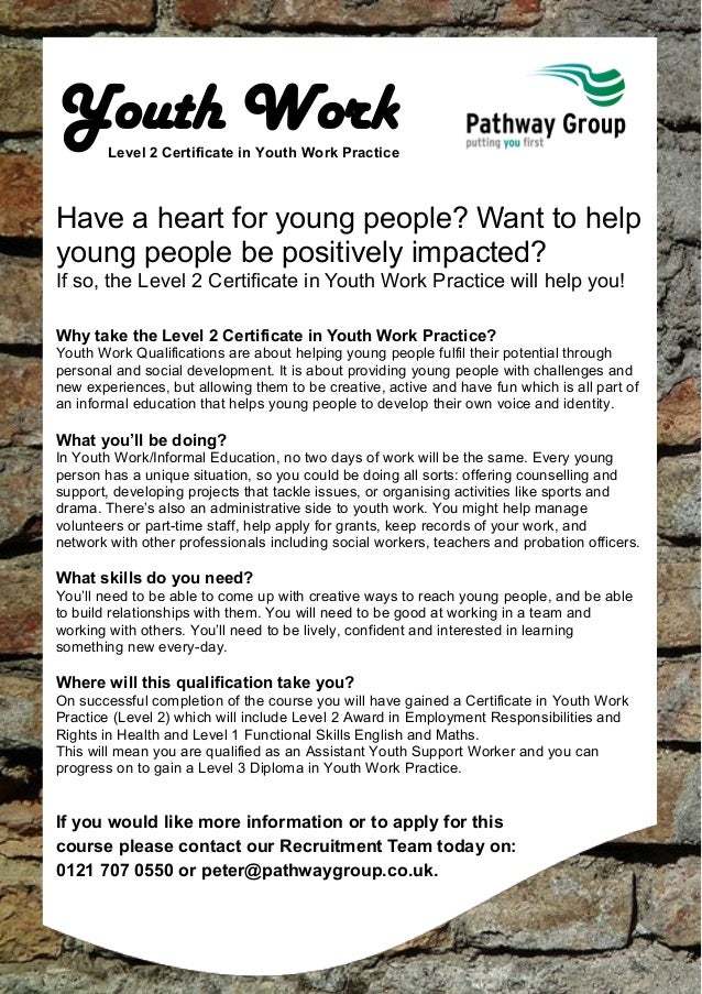 Youth Work  Level 2 Certificate in Youth Work Practice  Have a heart for young people? Want to help young people be positi...
