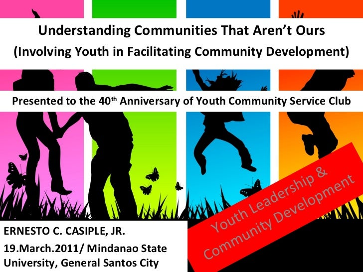 Looking Beyond Borders  Youth Leadership & Community Development Understanding Communities That Aren't Ours (Involving You...