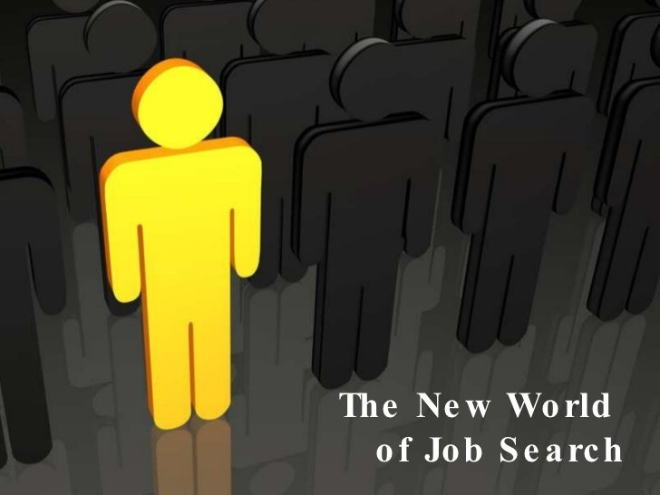 The New World  of Job Search