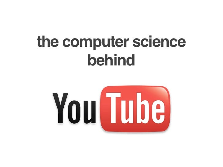 the computer science                                 behind     Friday, April 16, 2010