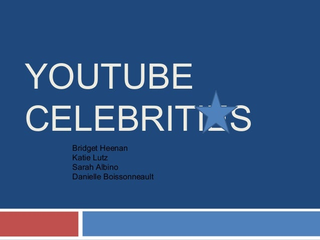 YOUTUBE CELEBRITIES Bridget Heenan Katie Lutz Sarah Albino Danielle Boissonneault