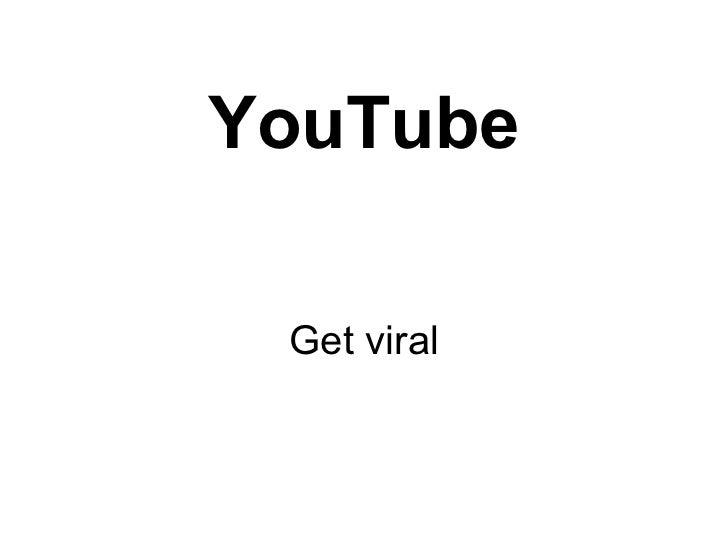 YouTube Get viral