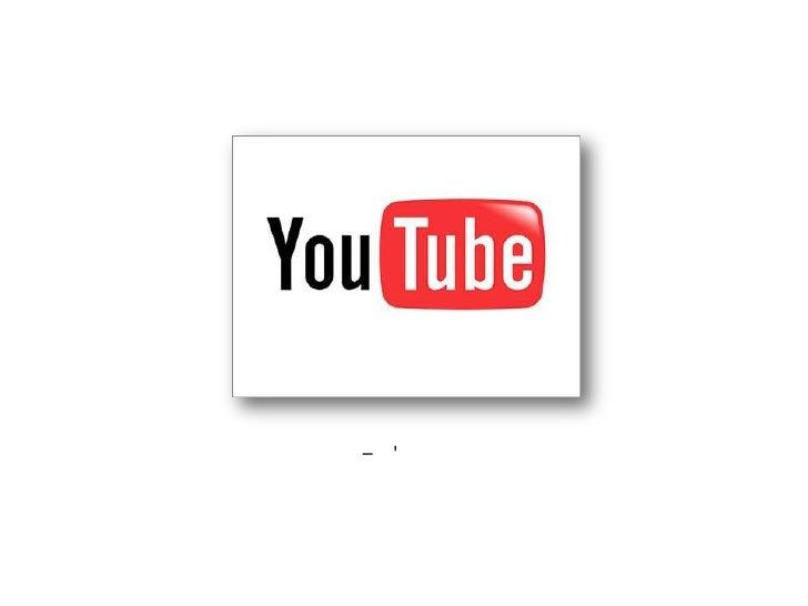 You Tube!<br />שיעור מס' 3 – יוטיוב<br />אורי גורן, קבוצת ניאופרם<br />