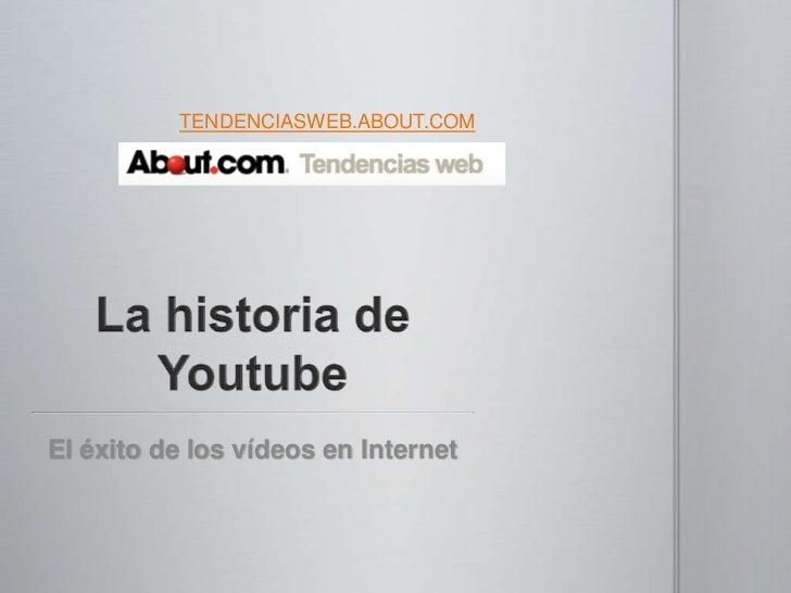 TENDENCIASWEB.ABOUT.COMEl éxito de los vídeos en Internet