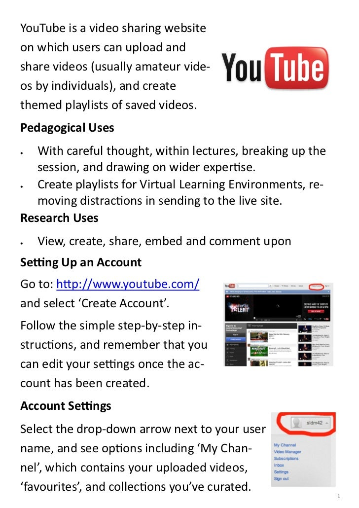 YouTube is a video sharing websiteon which users can upload andshare videos (usually amateur vide-os by individuals), and ...