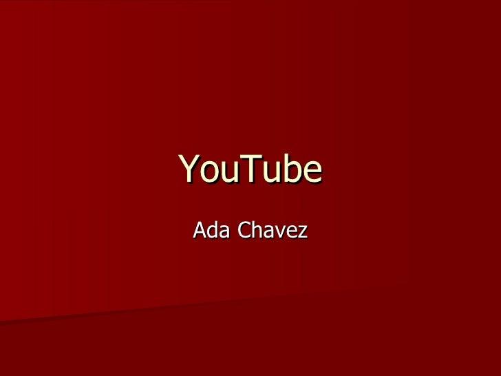 YouTube Ada Chavez