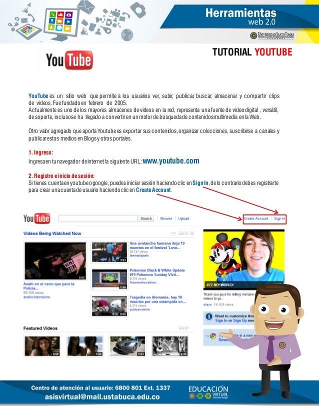 YouTube es unsitio webque permite a los usuarios ver, subir, publicar, buscar, almacenar y compartirclips devídeos. Fu...