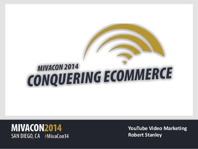 YouTube Video Marketing Robert Stanley