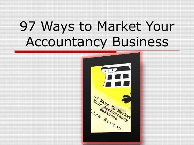 97 Ways to Market YourAccountancy Business