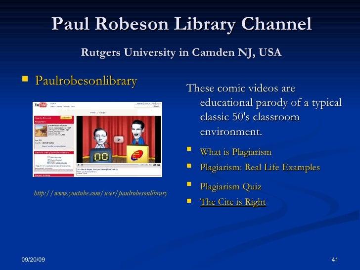 Paul Robeson Library Channel   Rutgers University in Camden NJ, USA   <ul><li>Paulrobesonlibrary   </li></ul><ul><li>These...