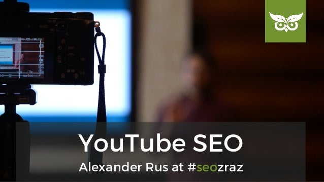 Alexander Rus at #seozraz YouTube SEO