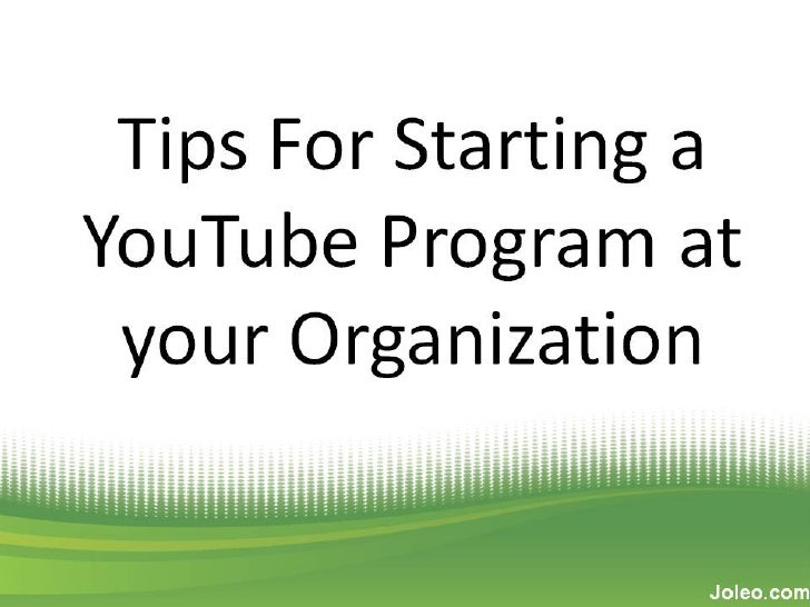 More Tips for Starting a YouTube Program at your Organization