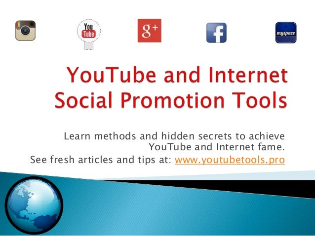 Learn methods and hidden secrets to achieve YouTube and Internet fame. See fresh articles and tips at: www.youtubetools.pro