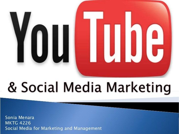 Sonia Menara MKTG 4226  Social Media for Marketing and Management