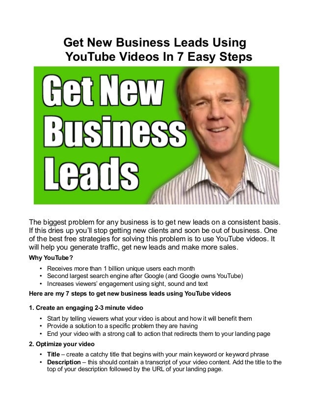Get New Business Leads Using YouTube Videos In 7 Easy Steps  The biggest problem for any business is to get new leads on a...