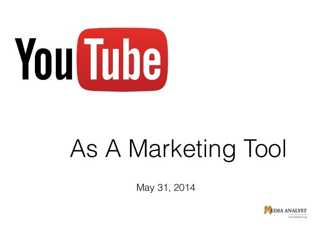As A Marketing Tool May 31, 2014