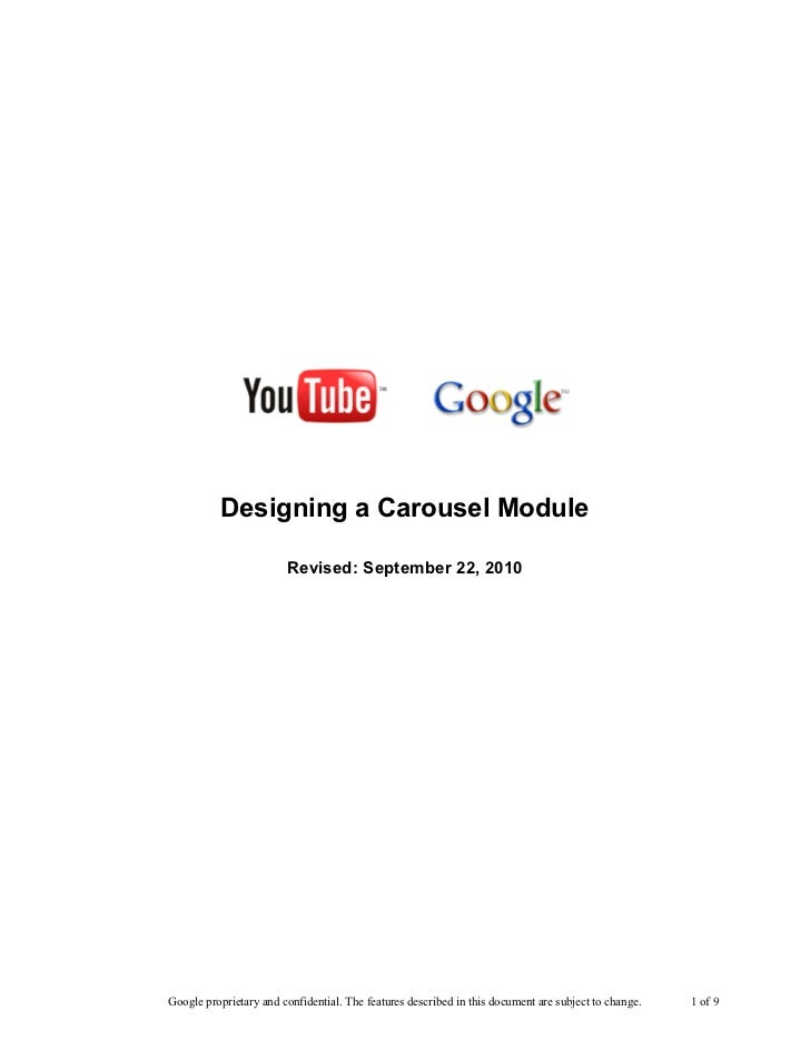 Designing a Carousel Module                        Revised: September 22, 2010Google proprietary and confidential. The fea...