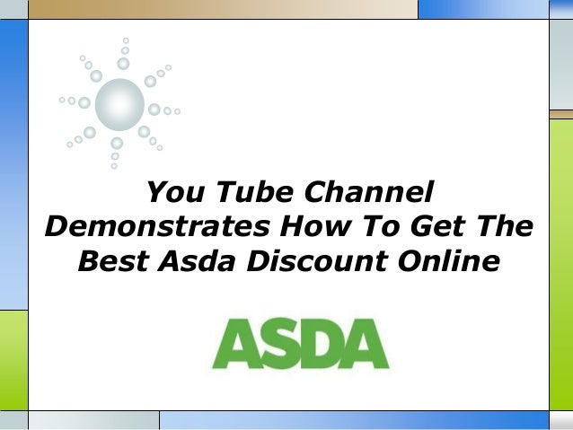 You Tube Channel Demonstrates How To Get The Best Asda Discount Online