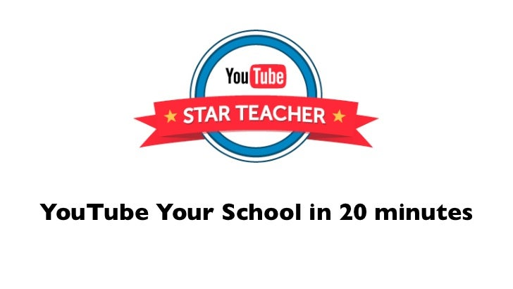 YouTube Your School in 20 minutes