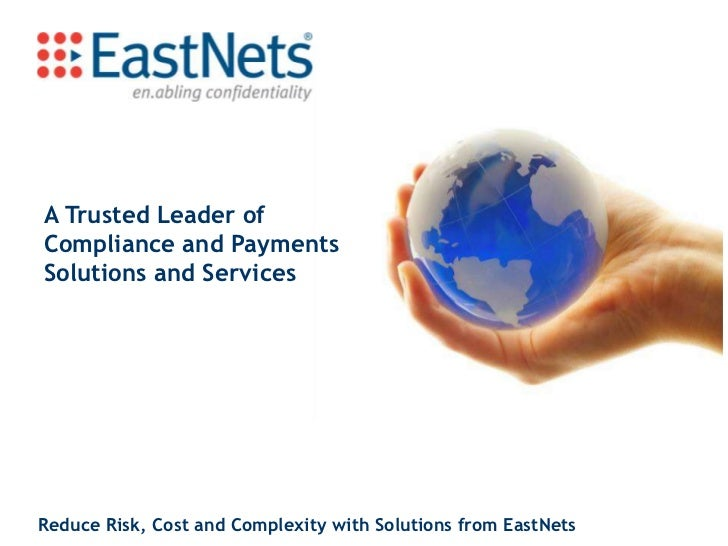 A Trusted Leader of Compliance and Payments Solutions and Services<br />Reduce Risk, Cost and Complexity with Solutions fr...