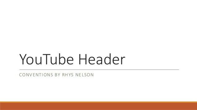 Researching YouTube Headers