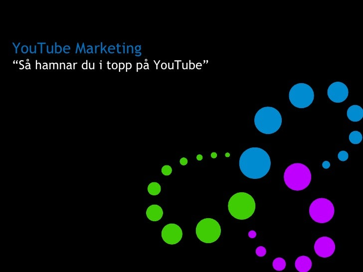 "YouTube Marketing "" Så hamnar du i topp på YouTube"""