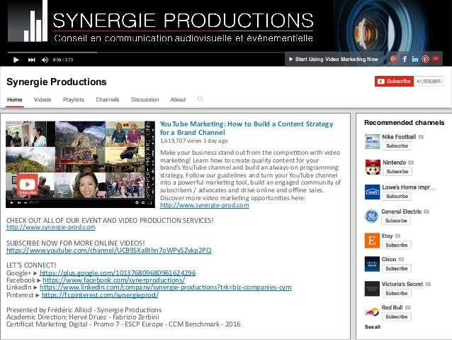 Synergie Productions YouTubeMarke,ng:HowtoBuildaContentStrategy foraBrandChannel 1,619,707views1dayago M...