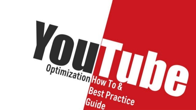 [Video SEO] YouTube Optimization a How To & Best Practices Guide