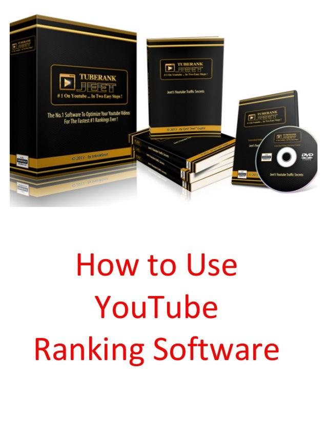 How	   to	   Use	    YouTube	   	    Ranking	   Software