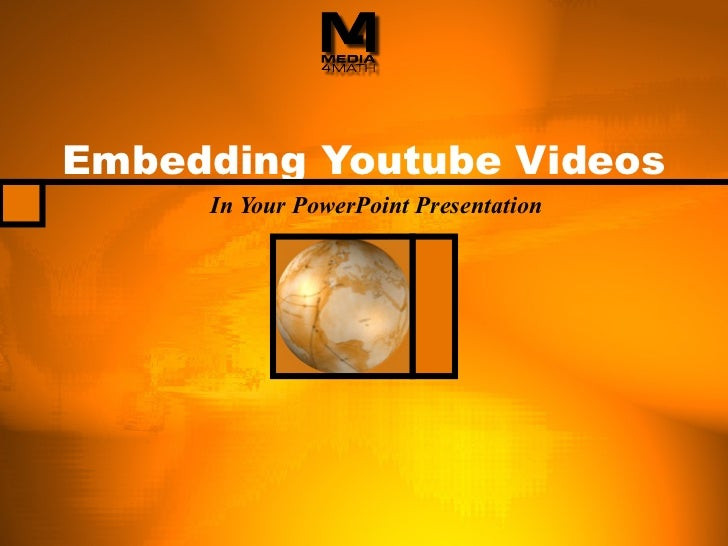 Embedding Youtube Videos In Your PowerPoint Presentation