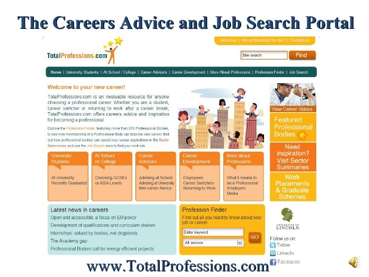 The Careers Advice and Job Search Portal www.TotalProfessions.com