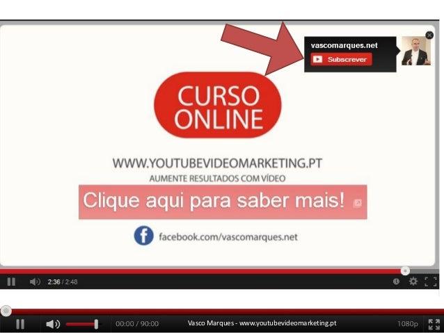 Vasco Marques - www.youtubevideomarketing.pt
