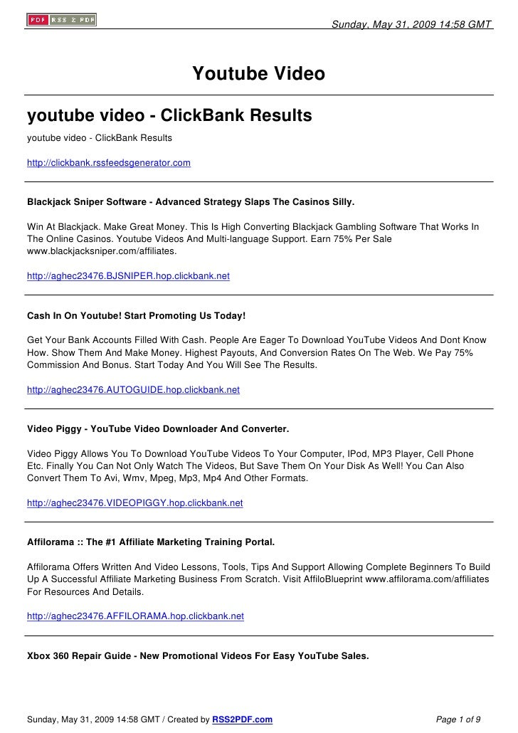 Sunday, May 31, 2009 14:58 GMT                                              Youtube Video  youtube video - ClickBank Resul...