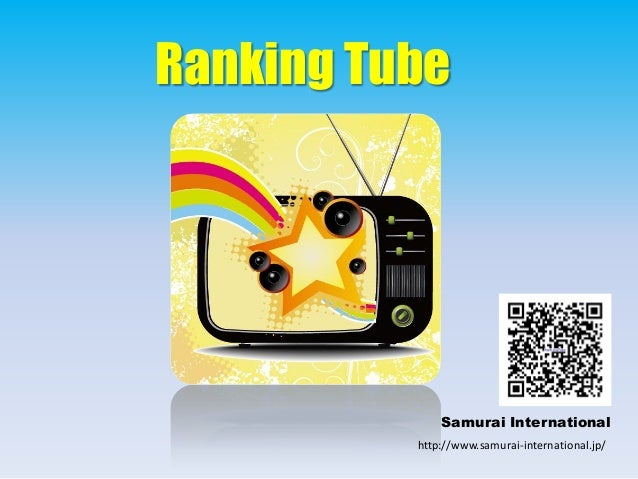 Ranking Tube Samurai International http://www.samurai-international.jp/