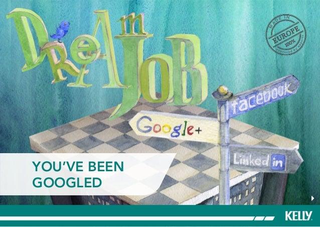 You've beenGoogled