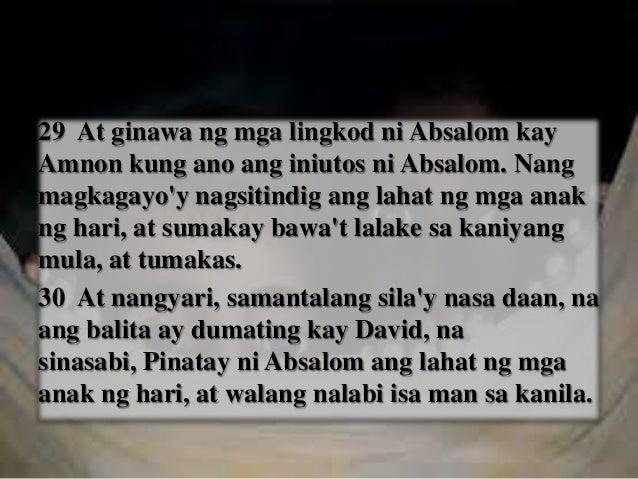31 Nang magkagayo'y bumangon ang hari at hinapak ang kaniyang mga suot, at humiga sa lupa; at lahat niyang mga lingkod ay ...