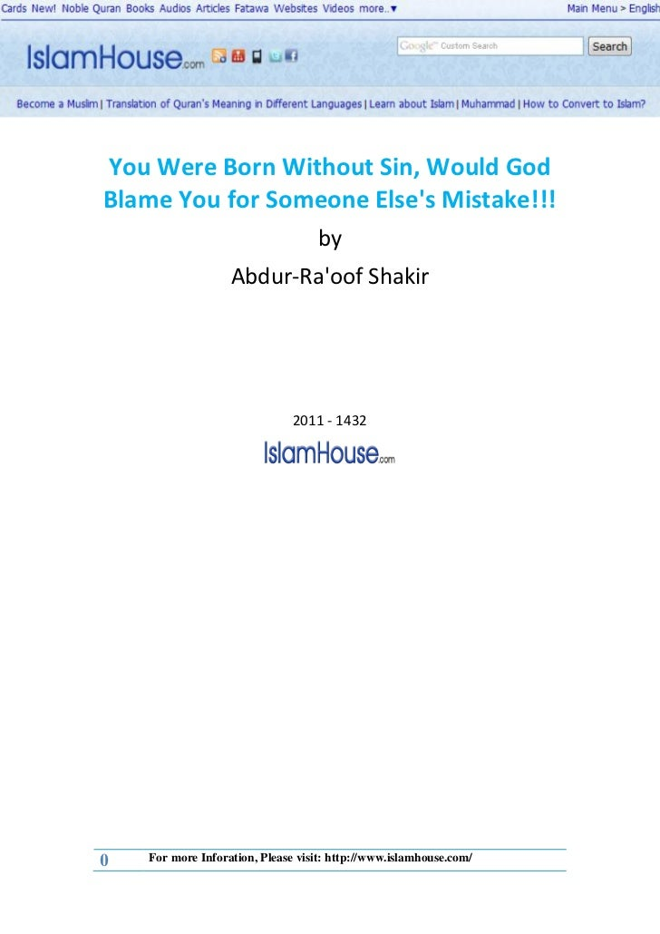 You Were Born Without Sin, Would GodBlame You for Someone Elses Mistake!!!                                   by           ...