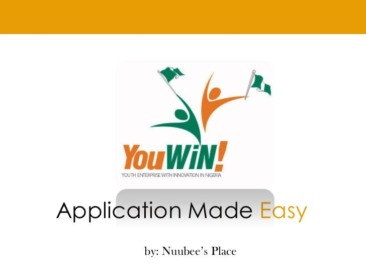 Application Made Easy       by: Nuubee's Place