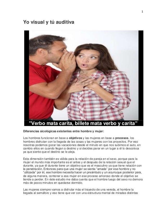 """1  Yo visual y tú auditiva  """"Verbo mata carita, billete mata verbo y carita"""" Diferencias sicológicas existentes entre homb..."""