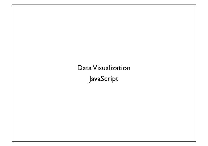 Creating Interactive Data Visualizations for the Web - YOW! Developer Conferences Australia Slide 3