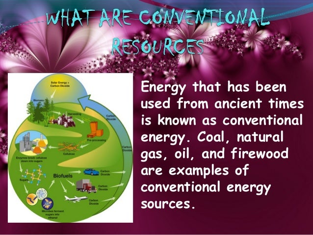 nonconventional sources of energy Non-conventional sources of energy slideshare uses cookies to improve functionality and performance, and to provide you with relevant advertising if you continue browsing the site, you agree to the use of cookies on this website.