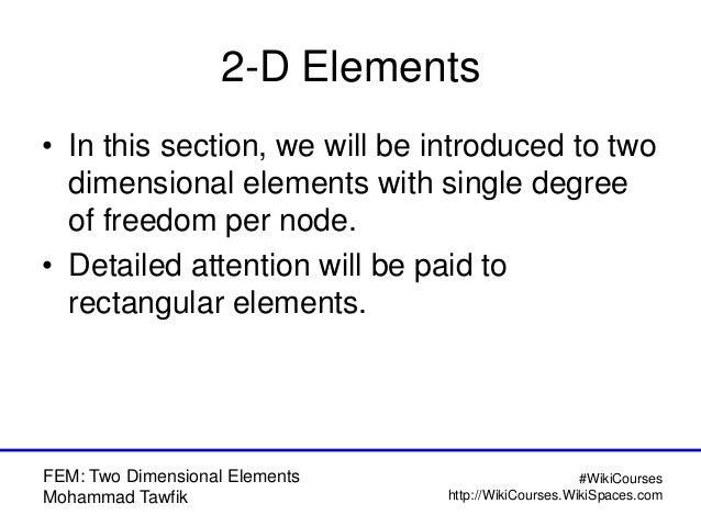FEM: 2-D Problems Slide 2