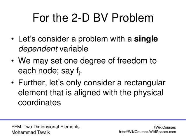 FEM: 2-D Problems Slide 3