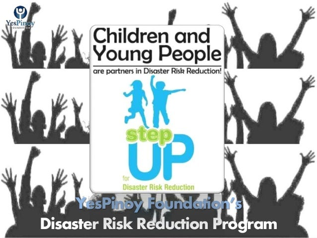 YesPinoy Foundation's Disaster Risk Reduction Program