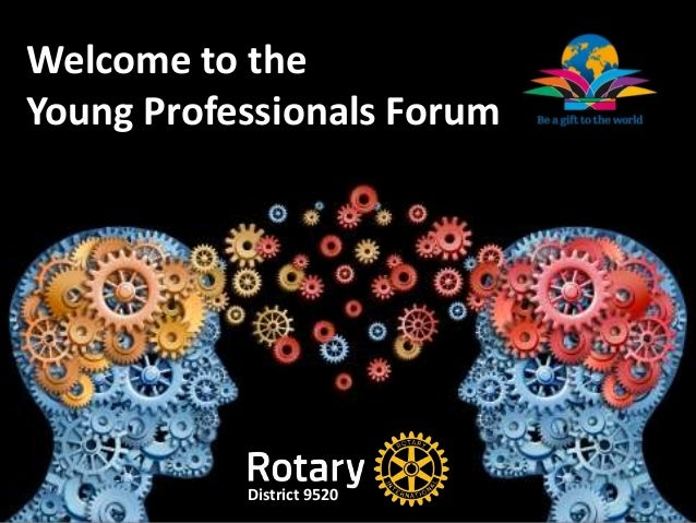 Welcome to the Young Professionals Forum District 9520