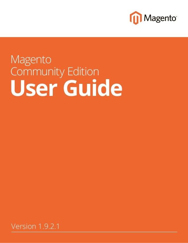 magento community edition user guide rh slideshare net magento user guide français magento user guide 1.9